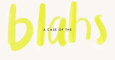 A case of the Blahs