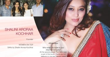 Shalini Aroraa Kochhar luxury lifestyle